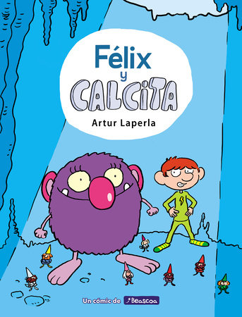 Félix y Calcita / Felix and Calcita by Artur Laperla