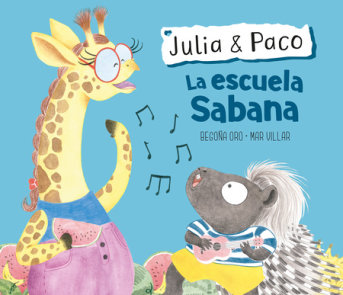 Julia & Paco: La escuela Sabana / Julia & Paco: The Savannah School