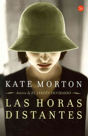 Las horas distantes / The Distant Hours by Kate Morton