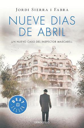 Nueve días de abril / Nine Days in April by Jordi Sierra I Fabra