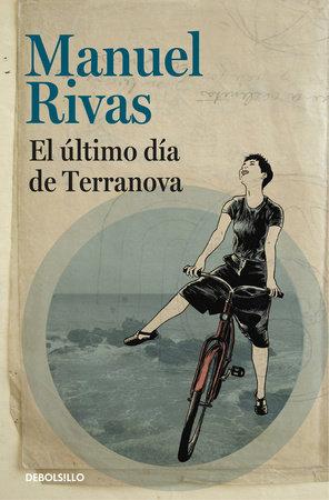 El último dia de Terranova / The Last Day of terranova by Manuel Rivas