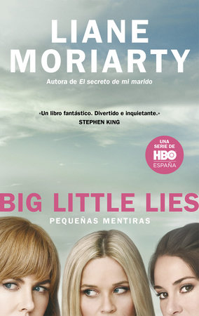 Pequeñas mentiras / Big Little Lies by Liane Moriarty