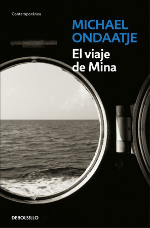 El viaje de Mina / The Cat's Table by Michael Ondaatje