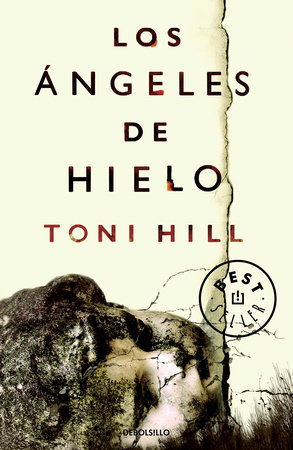Los ángeles de hielo / Ice Angels by Toni Hill