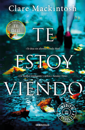 Te estoy viendo / I See You by Clare Mackintosh