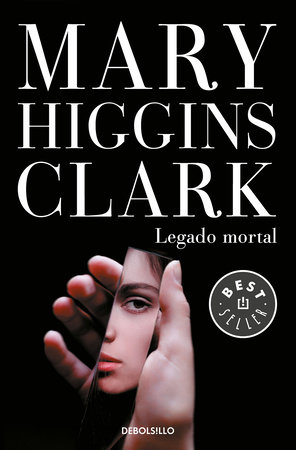 Legado mortal / As Time Goes By by Mary Higgins Clark