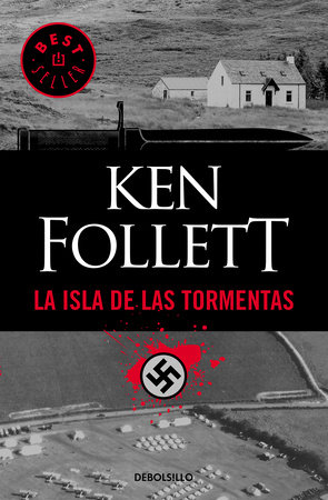 La isla de las tormentas / Eye of the Needle by Ken Follett