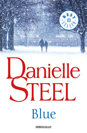 Blue (Spanish Edition) by Danielle Steel
