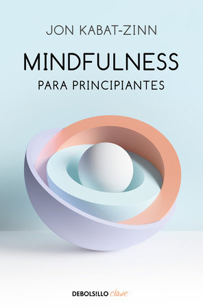 Mindfulness para principiantes / Mindfulness for Beginners