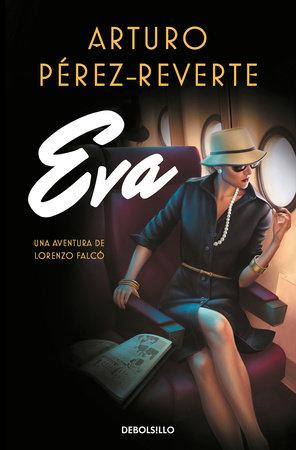 Eva (Spanish Edition) by Arturo Perez Reverte