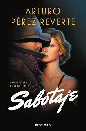 Sabotaje (Spanish Edition) by Arturo Perez Reverte