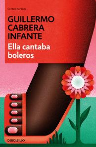 Ella cantaba boleros / She Sang Boleros