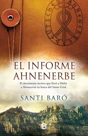 Informe Ahnenerbe/ Ahnenerbe Report by Santi Baro
