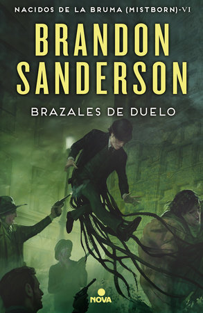 Brazales de fuego/ The Bands of Mourning by Brandon Sanderson