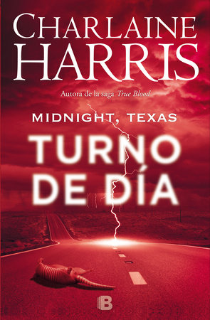 Midnight, Texas. Turno de día / Day Shift by Charlaine Harris