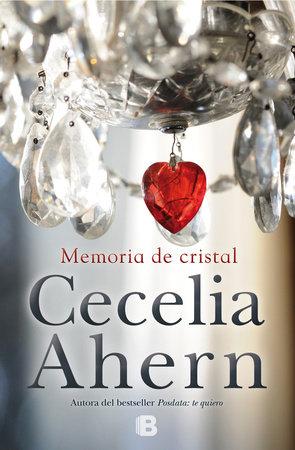 Memoria de cristal / The Marble Collector by Cecelia Ahern