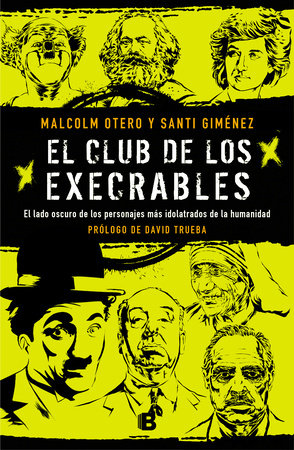 El club de los execrables / The Club of the Abominables by Malcoml Otero and Santi Giménez