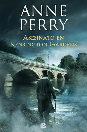 Asesinato en Kensington Gardens / Murder on the Serpentine by Anne Perry