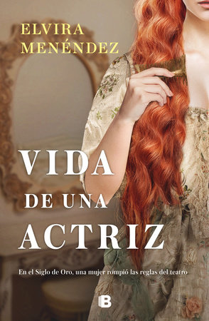 Vida de una actriz / Life of an Actress by Elvira Menendez
