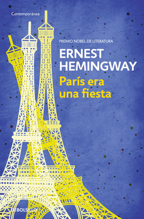 París era una fiesta / A Moveable Feast by Ernest Hemingway