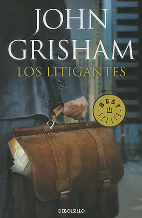 Los litigantes / The Litigators by John Grisham
