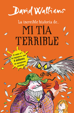 La increíble historia de...mi tía terrible / Awful Auntie by David Walliams