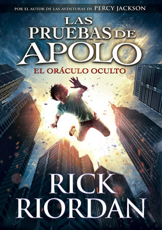 El oráculo oculto / The Hidden Oracle by Rick Riordan