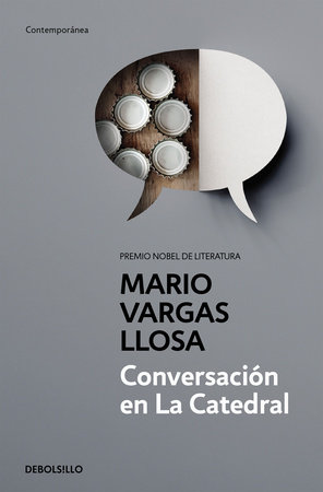 Conversación en la catedral / Conversation in the Cathedral by Mario Vargas Llosa