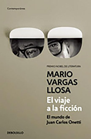 El viaje a la ficción / A Flight Into Fiction by Mario Vargas Llosa