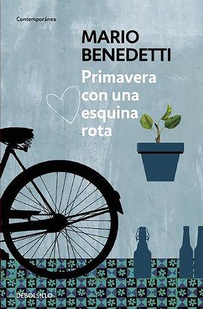 Primavera con una esquina rota / Spring With a Broken Corner by Mario Benedetti