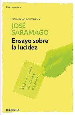 Ensayo sobre la lucidez   / Seeing by Jose Saramago