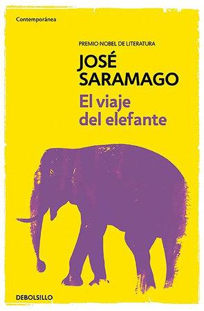 El viaje del elefante / The Elephant's Journey by Jose Saramago
