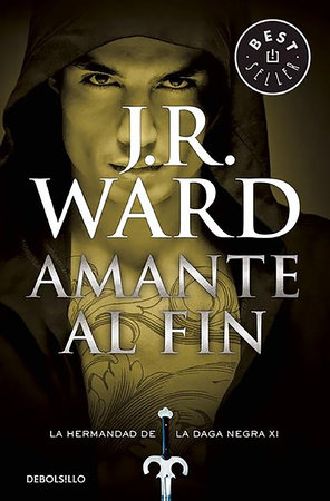 Amante al fin / Lover at Last by J.R. Ward