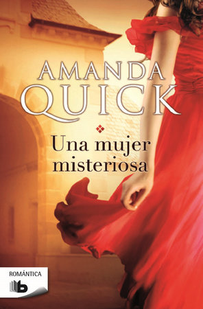 Una mujer misteriosa  /  The Mystery Woman by Amanda Quick