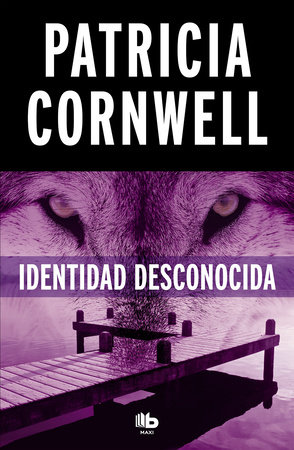 Identidad desconocida / Black Notice by Patricia Cornwell