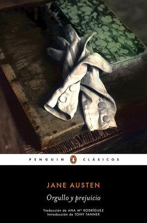 Orgullo y prejuicio / Pride and Prejudice by Jane Austen