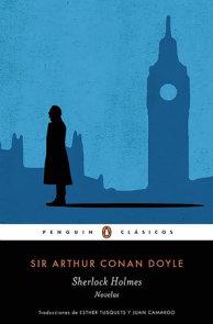 Sherlock Holmes. Novelas / Sherlock Holmes. Novels