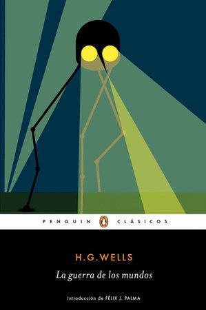 La guerra de los mundos / The War of the Worlds by H. G. Wells