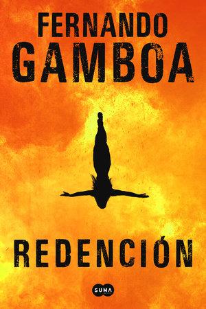 Redención / Redemption by Fernando Gamboa