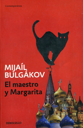 El maestro y Margarita / The Master and Margarita by Mijail Bulgakov