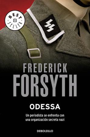 Odessa / The Odessa File by Frederick Forsyth
