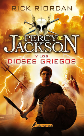Percy Jackson y los dioses griegos / Percy Jackson's Greek Gods by Rick Riordan