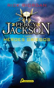 Percy Jackson y los héroes griegos / Percy Jackson's Greek Heroes