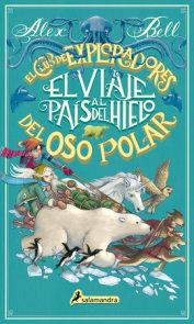 El viaje al país del hielo / The Polar Bear Explorers' Club