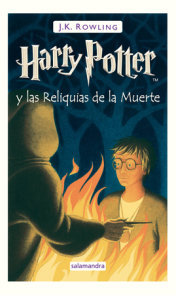 Harry Potter y las Reliquias de la Muerte / Harry Potter and the Deathly Hallows