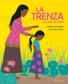La trenza o el viaje de Lalita / The Braid or Lalita's Journey