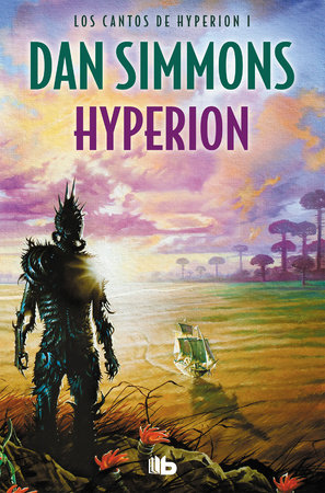 Hyperion (Spanish Edition) by Dan Simmons