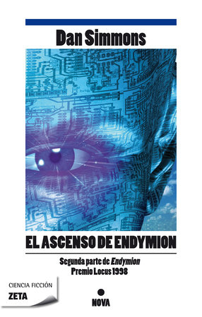 El ascenso de Endymion / The Rise Of Endymion by Dan Simmons