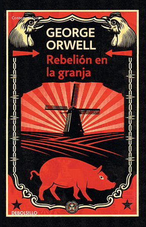 Rebelión en la granja / Animal Farm by George Orwell