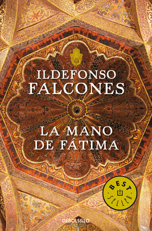 La mano de Fátima / Fátima's hand by Ildefonso Falcones
